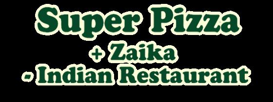 Jetzt bestellen bei Super Pizza + Zaika - Indian Restaurant | Lieferservice Durmersheim